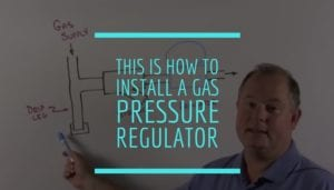 Boilers and combustion burners need gas pressure regulators installed correctly